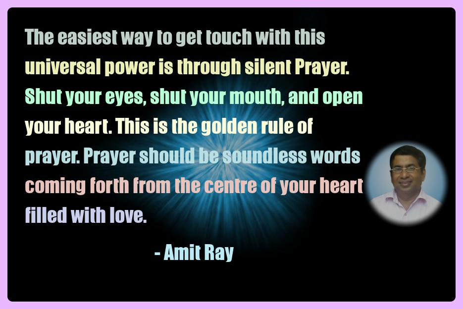Amit Ray Meditation Quotes - The easiest way to get touch with