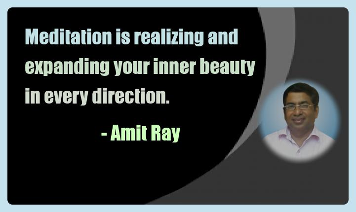 Amit Ray Meditation Quotes - Meditation is realizing and