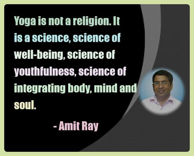 Amit Ray Yoga Quotes - Yoga is not a religion. It is a