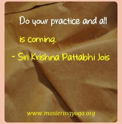 sri_krishna_pattabhi_jois_yoga_quotes_11.jpg